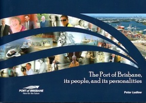 The book 'Port of Brisbane, its people and its personalities'