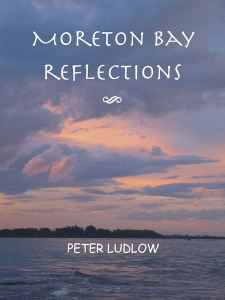 "The book ""Moreton Bay Reflections"""